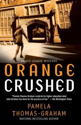 Orange Crushed: An Ivy League Mystery