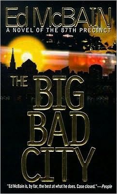 The Big Bad City (87th Precinct Series #49)