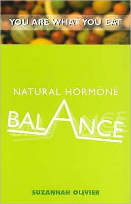 Natural Hormone Balance: You Are What You Eat