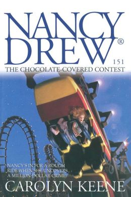 The Chocolate-Covered Contest (Nancy Drew Series #151)