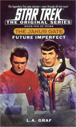 Star TreK The Janus Gate #2: Future Imperfect