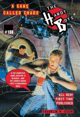 A Game Called Chaos (Hardy Boys Series #160)