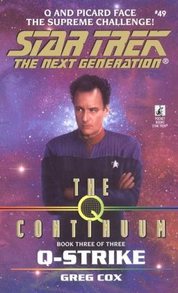 Star Trek The Next Generation #49: The Q-Continuum, #3: Q-Strike