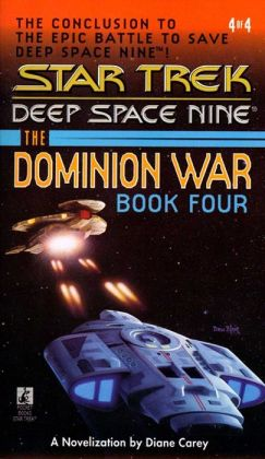 Star Trek Deep Space Nine: The Dominion War #4: Sacrifice of Angels