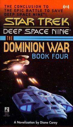 Star Trek Deep Space Nine: The Dominion War #4: Sacrifice of Angels
