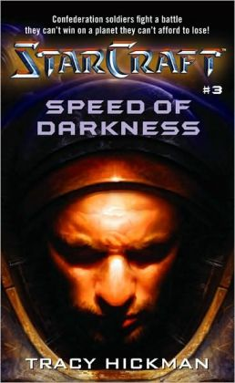 Starcraft: Speed of Darkness (Starcraft Series #4)