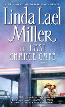 The Last Chance Cafe (Women of Primrose Creek Series #5)