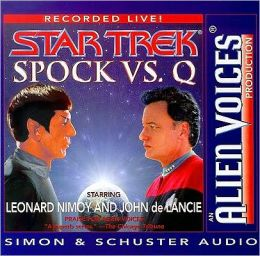 Spock vs. Q: Alien Voices