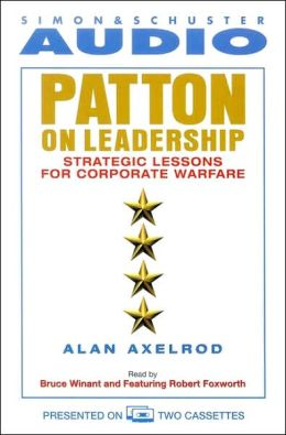 Patton on Leadership: Strategic Lessons for Corporate Warfare (2 cassettes)
