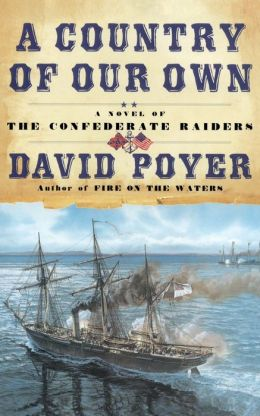 A Country of Our Own (Civil War at Sea Series #2)