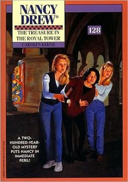 The Treasure in the Royal Tower (Nancy Drew Series #128)