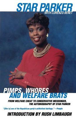 Pimps, Whores, And Welfare Brats