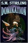 Domination (Draka Series #1-3)