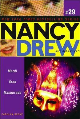 Mardi Gras Masquerade (Nancy Drew Girl Detective Series #28)
