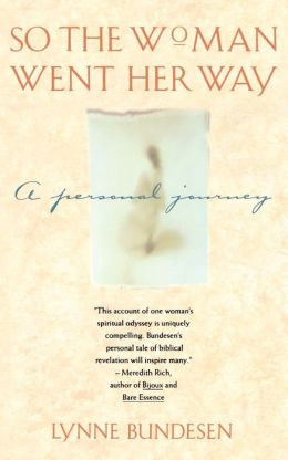 So the Woman Went Her Way: A PERSONAL JOURNEY