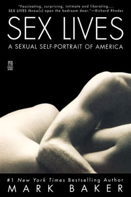 Sex Lives: A Sexual Self Portrait of America