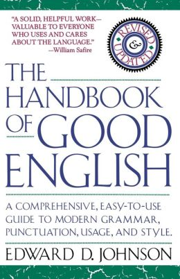 The Handbook of Good English
