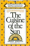 Cuisine of the Sun: Classical French Cooking from Nice and Provence