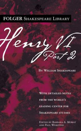 Henry VI, Part 2 (Folger Shakespeare Library Series)