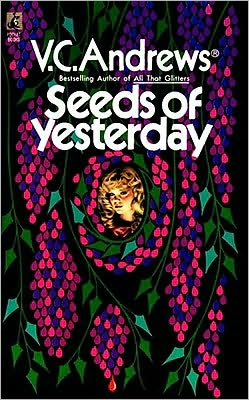 Seeds of Yesterday (Dollanganger Series #4)