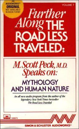 Further Along the Road Less Traveled: Mythology and Human Nature (1 Cassette)