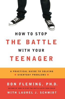 How To Stop Battling With Your Teenager