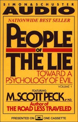 People of the Lie: Toward a Psychology of Evil (1 Cassette)