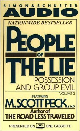 People of the Lie: Possession and Group Evil (1 Cassette)