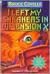 I Left My Sneakers in Dimension X (Alien Adventures Series #2)