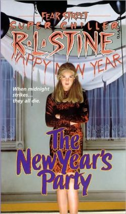 New Year's Party: (Fear Street: Fear Street Super Chillers Series)