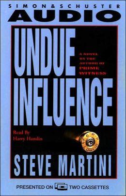 Undue Influence (Paul Madriani Series #3)