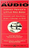 Harvey Penick Audio Gift Set: Little Red Book/And If You Play Golf, You're My Friend: Furthur Reflections of a Grown Caddie