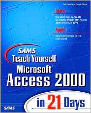 Sams Teach Yourself Microsoft Access 2000 in 21 Days with Cdrom