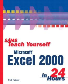 Sams Teach Yourself Microsoft Excel 2000 in 24 Hours