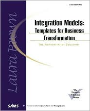 Integration Models : Templates for Business Transformation