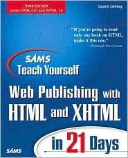 Sams Teach Yourself Web Publishing with HTML and XHTML in 21 Days, Third Edition