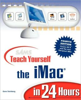 Sams Teach Yourself The Imac In 24 Hours