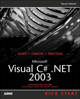 Microsoft Visual C# .NET 2003 Kick Start