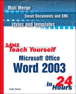 Sams Teach Yourself Microsoft Office Word 2003 in 24 Hours