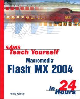 Sams Teach Yourself Macromedia Flash MX 2004 in 24 Hours