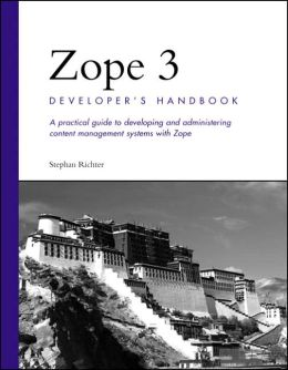 Zope 3 Developer's Handbook