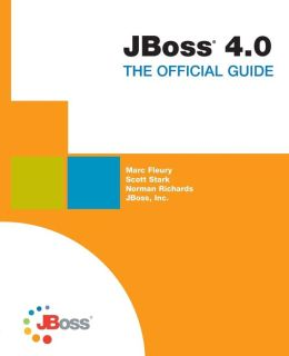 JBoss 4.0: The Official Guide