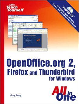 Sams Teach Yourself Openoffice. Org 2, Firefox and Thunderbird