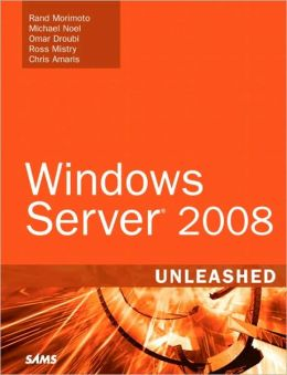 Windows Server 2008 Unleashed