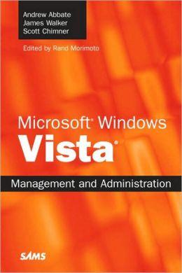 Microsoft Windows Vista Management and Administration
