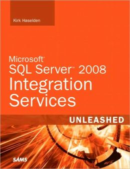 Microsoft SQL Server 2008 Integration Services Unleashed
