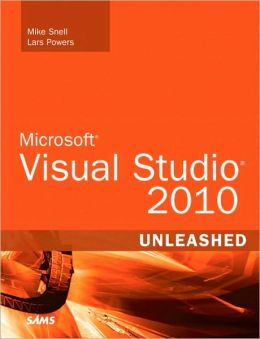Microsoft Visual Studio 2010 Unleashed
