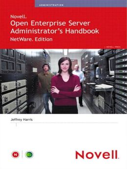 Novell Open Enterprise Server Administrator's Handbook, NetWare Edition