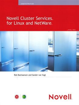 Novell Cluster Services for Linux and NetWare