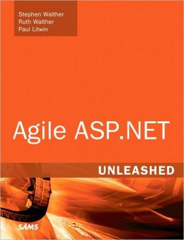 Agile ASP.NET Unleashed
